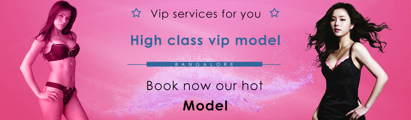 high class model in bangalore